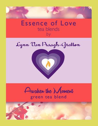 Essence of Love: Awaken The Moment